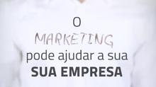 O marketing pode ajudar a sua empresa