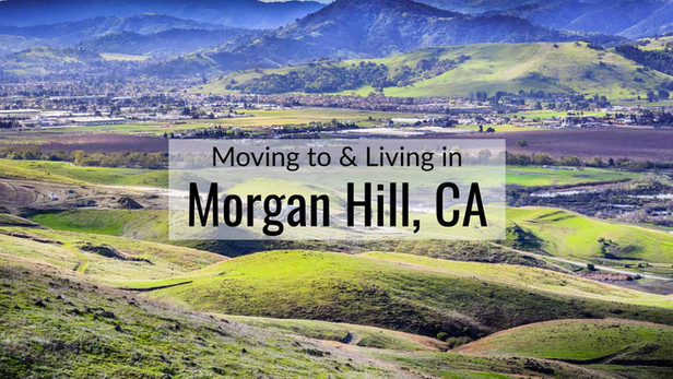 moving-to-living-in-morgan-hill-ca.jpeg