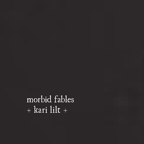 Kari's Morbid Fables (ebook)