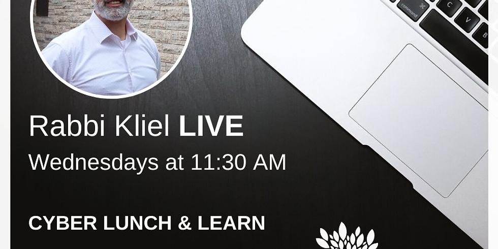 Cyber Lunch & Learn with Rabbi Kliel (4)