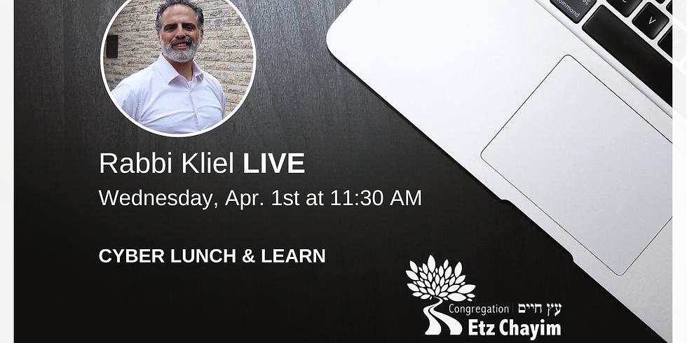 CYBER Lunch & Learn with Rabbi Kliel