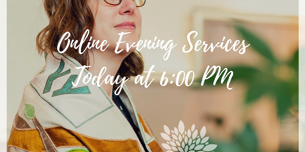 ONLINE Evening Services