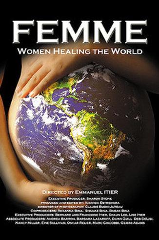 Femme: Women Healing the World
