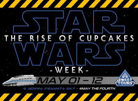 Star Wars Week Is Back! #MAYTHE4TH