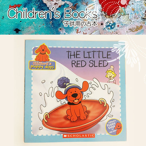The Little Red Sled (Clifford's Puppy Days)
