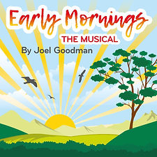 Early mornings the musical