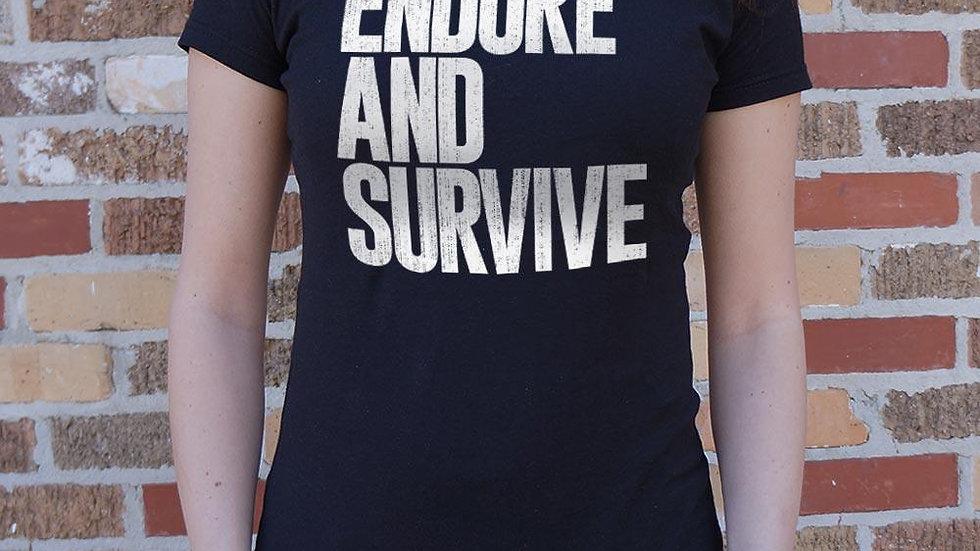 Endure and Survive T-Shirt (Ladies)