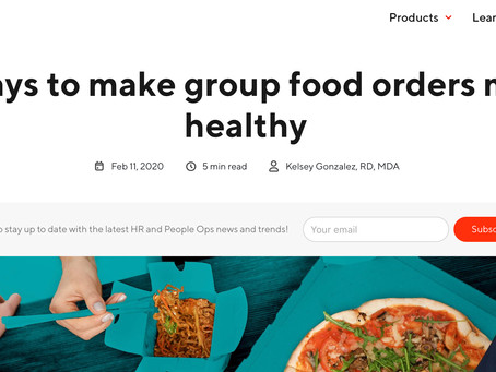 7 Ways To Make Group Food Orders More Healthy