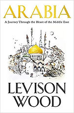 Arabia by Levison Wood BOOK COVER.jpg