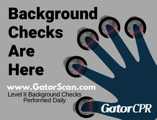 GatorCPR now offers Level 2 FBI Background Checks
