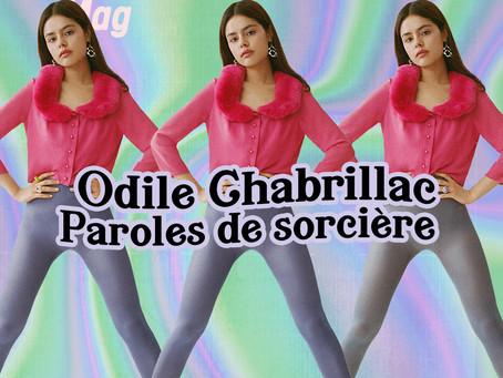 """Paroles de sorcière, Odile Chabrillac : """" En magie, la vibration des mots est fondamentale. """""""