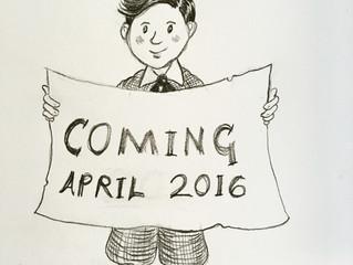 Coming April 2016