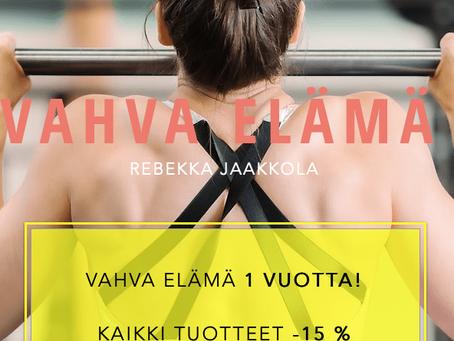 VAHVA ELÄMÄ 1 VUOTTA!