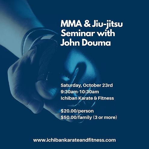 insta flier MMA & Jujitsu Seminar with John Douma (Flyer) (Instagram Post).jpg