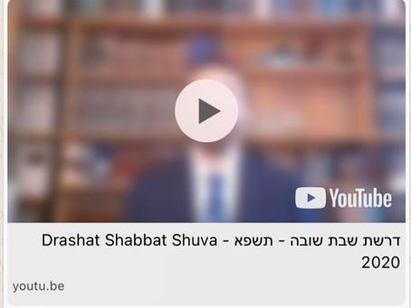 Shabbat Shuva Drasha דרשת שבת שובה