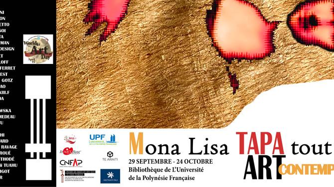 Mona Lisa Tapa Tout Dit, exposition à Tahiti