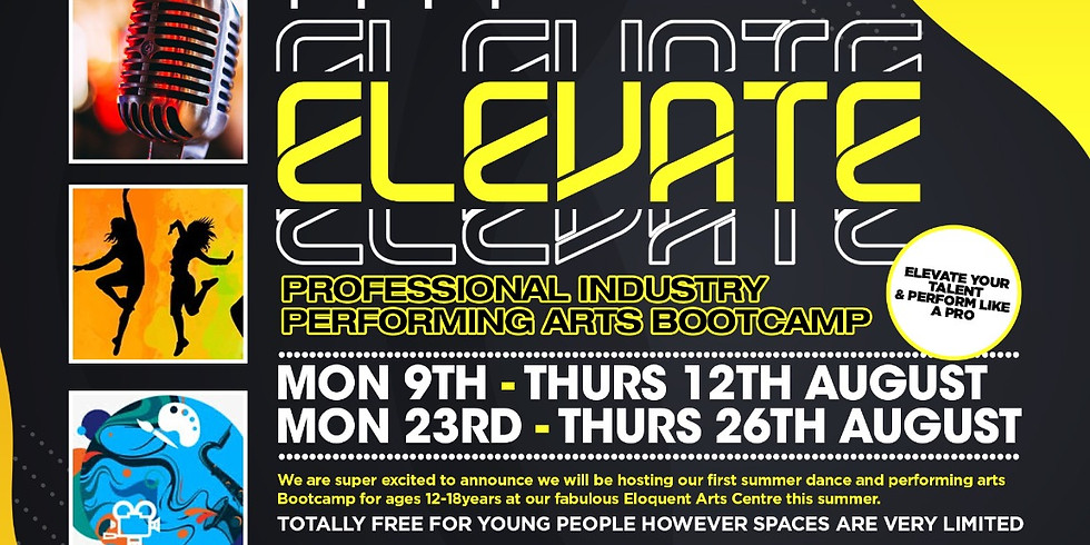 ELEVATE ( 17 & UNDER): SUMMER INTENSIVE DANCE AND PERFORMING ARTS BOOTCAMP