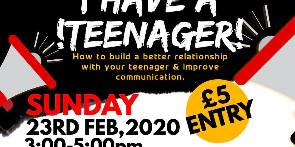 HELP I'VE GOT A TEENAGER