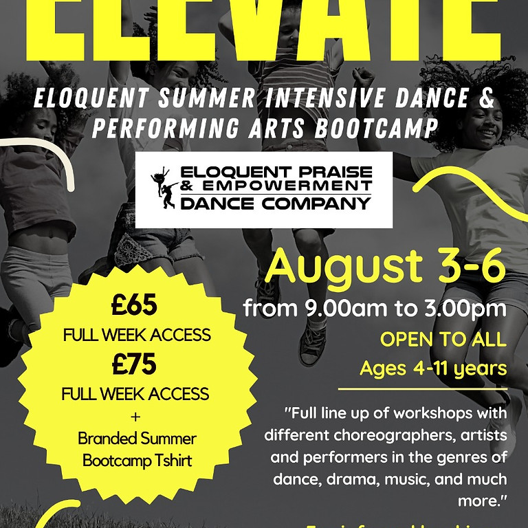 ELEVATE ( 11 & UNDER): SUMMER INTENSIVE DANCE AND PERFORMING ARTS BOOTCAMP
