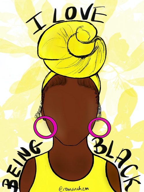 I LOVE BEING BLACK A3 PRINT POSTER