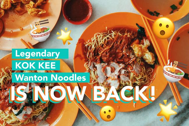 Back in business! Kok Kee - Legendary Wanton Store Noodles