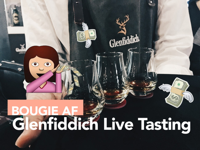 Get ready to #Bougie! Glenfiddich Live Tasting