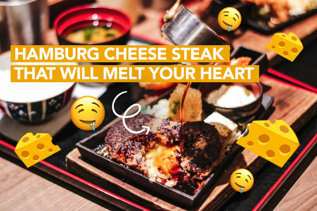 Hamburg Steak Keisuke - Cheese (& heart) Melting Goodness