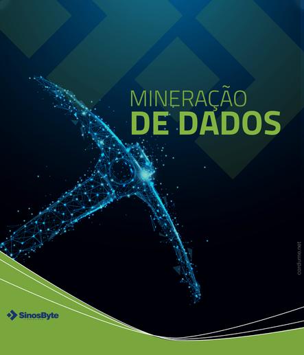 Mineração de Dados – Big Data – O que é?