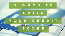 5 Simple Ways to Raise Your Credit Score