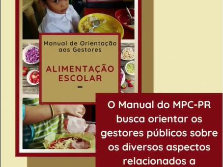 MPC/PR lança projeto para gestores que trabalham com a alimentação escolar