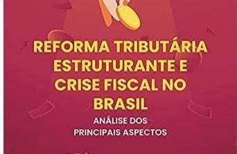 Lançado livro sobre Reforma Tributária do Procurador Flávio Berti, do MP de Contas – Paraná