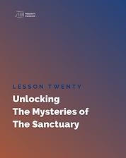Unlocking The Mysteries of The Sanctuary Study Guide Lesson 20 Cover