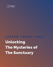 Unlocking The Mysteries of The Sanctuary Study Guide Lesson 21 Cover