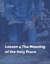 Heaven's Blueprint Study Guide Lesson 4 Cover