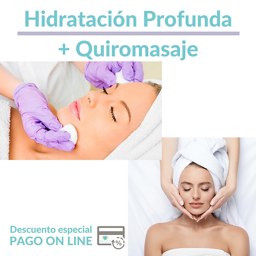Hidratacion Profunda + Quiromasaje