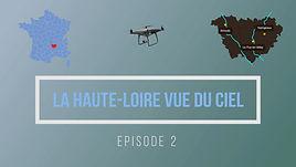 Haute-Loire (épisode 2) Chamalière Goudet Viaduc Recoumnène Arlempdes Vachères Chaudeyrolles Mézenc Lac bleu