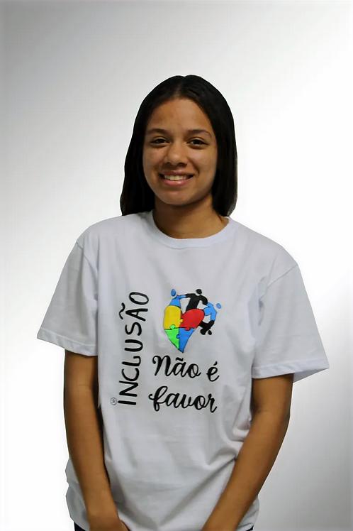 Camiseta Inclusão Não é Favor