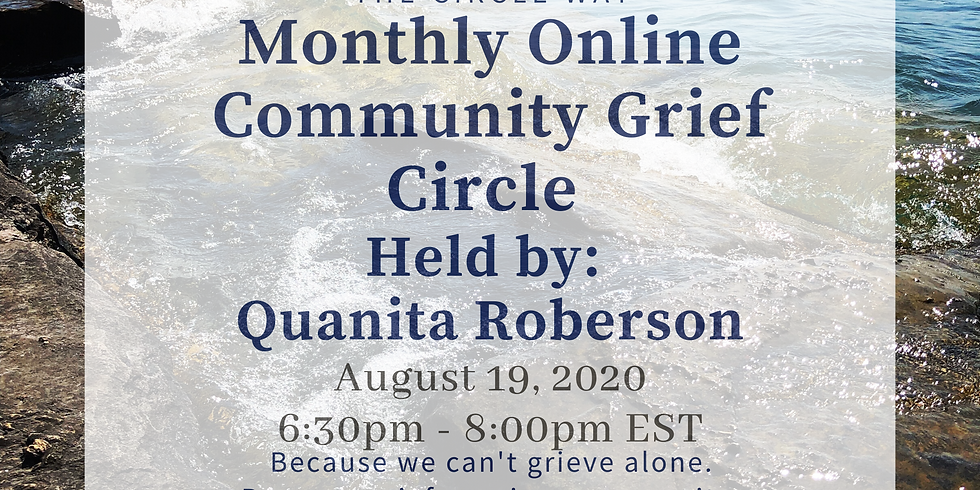 August Monthly Online Grief Circle