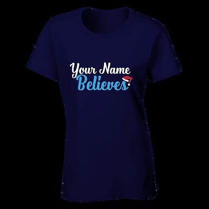 Personalised Believer Women's T-Shirt