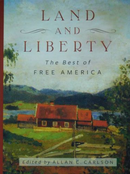 Land and Liberty: the Best of Free America
