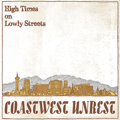 High Times on Lowly Streets - CD