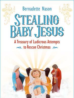 Stealing baby jesus.jpg
