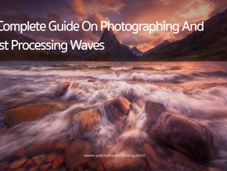 From Photographing To Post Processing Waves