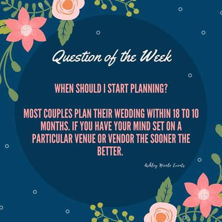 Question of the Week- When Should I Start Planning?