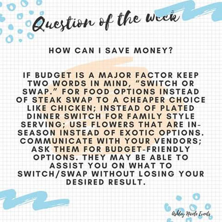 Question of the Week- How Can I Save Money?