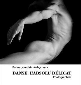 Couverture livre Danse. L'absolu delicat