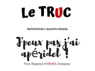 """Le """"TRUC"""": quand UNIDEL vient à votre rencontre. Episode 1: Lyon"""