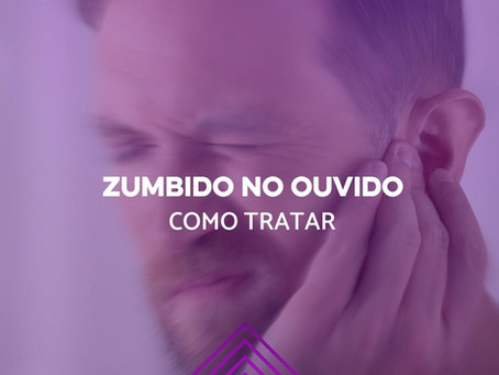 Zumbido no ouvido – Como tratar