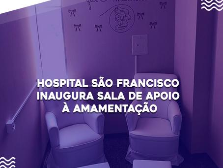 Hospital São Francisco inaugura Sala de Apoio à Amamentação