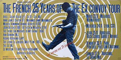 The French 25 Year of The Ex Convoy Tour